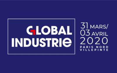 Salon Global Industrie – Paris Nord Villepinte – 31 mars au 3 avril 2020